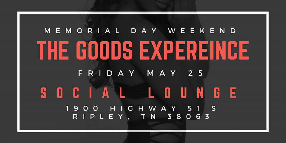 The Goods Experience: Ripley, TN Class