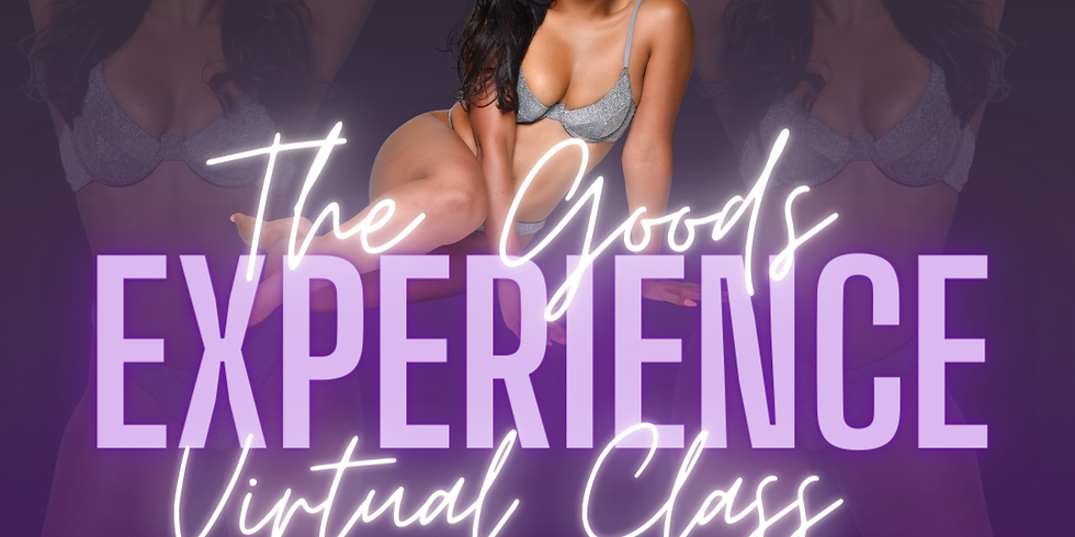 The Goods Experience: Virtual Class