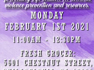 Domestic Violence Resource, Fresh Grocer, 5601 Chestnut St., Monday, February 1, 11:00 AM - 12:30 PM
