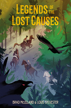 McLelland & Sylvester - LEGENDS OF THE LOST CAUSES - jacket