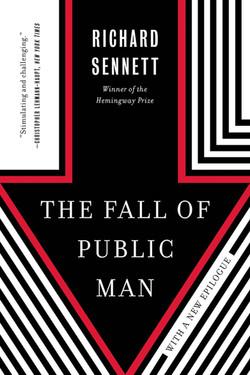 Sennett - THE FALL OF PUBLIC MAN - jacket