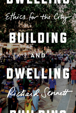 Sennett - BUILDING AND DWELLING - FSG jacket design