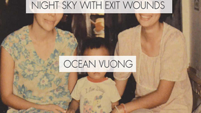 Night Sky with Exit Wounds by Ocean Vuong, Vietnamese Poet Receives TS Eliot Prize; Exploring Life&#