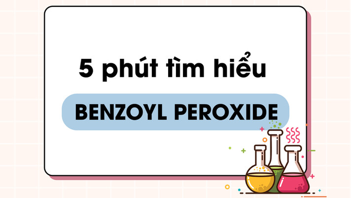 Benzoyl Peroxide trong mỹ phẩm