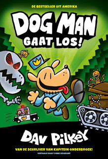 Dog Man gaat los
