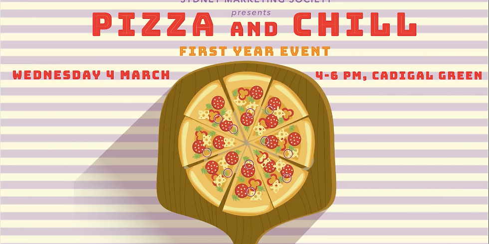 SMS First Year Event: Pizza & Chill