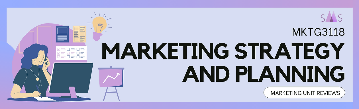 MKTG3118 Marketing Strategy and Planning Cover.png