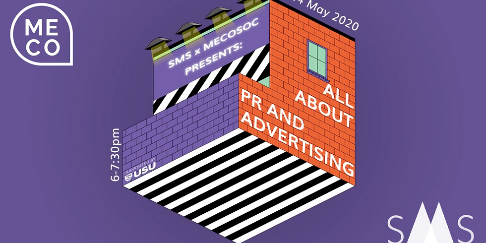 SMS x MecoSoc Presents: All About Media, Advertising and PR