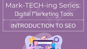 Mark-TECH-ing Series: Digital Marketing Tools - Introduction to SEO