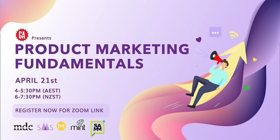 SMS x MarkSoc x MDC x MINT x SAMM Present: GA Product Marketing