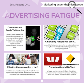 Advertising Fatigue: Communicating under a Crisis - Marketing Under the Microscope #6