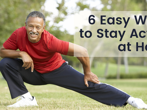 6 Easy Ways to Stay Active at Home
