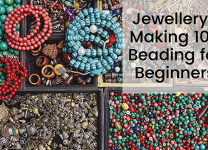 Jewellery-Making 101: Beading for Beginners