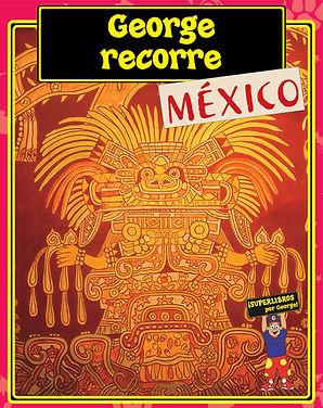 GeorgeTakesARoadTripMexico.jpg