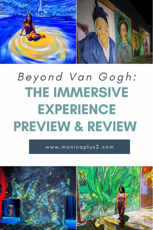 Beyond Van Gogh: The Immersive Experience Preview And Review
