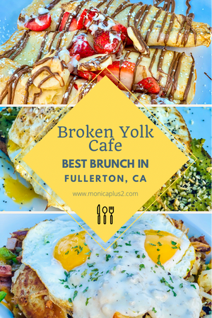 Best Brunch In Fullerton CA- Broken Yolk Cafe