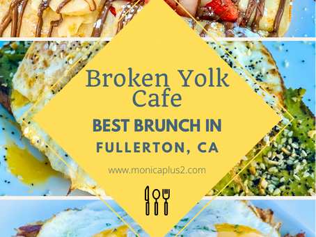 Best Brunch In Fullerton CA- Broken Yolk Cafe