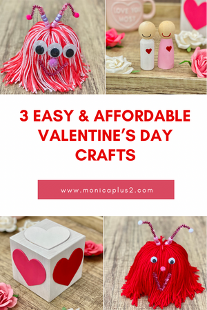 3 Easy & Affordable Valentine's Day Craft