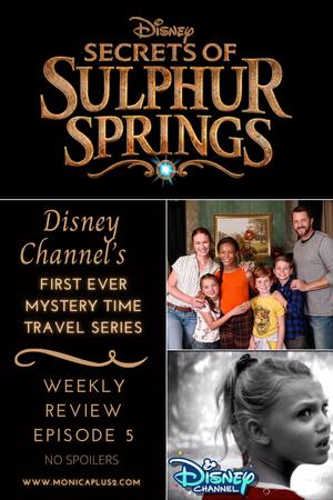 Disney's Secrets Of Sulphur Springs Series- Episode 5 Spoiler Free Review