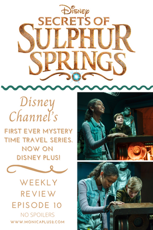 Disney's Secrets Of Sulphur Springs Episode 10 - No Time Like The Present. Spoiler Free Review