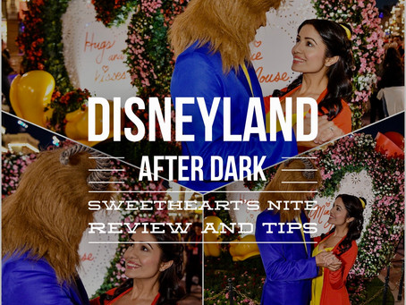 Disneyland After Dark: Sweetheart's Nite Review and Tips