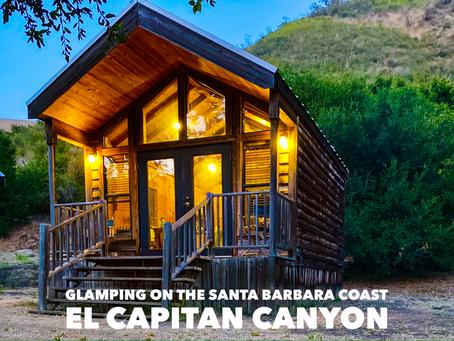 Glamping On The Santa Barbara Coast: El Capitan Canyon