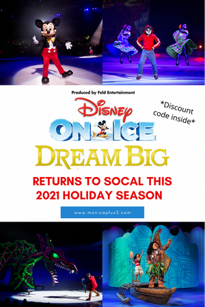 Disney On Ice Is Back To SoCal This 2021 Holiday Season