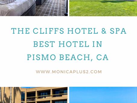 The Cliffs Hotel & Spa. Best Pismo Beach Hotel