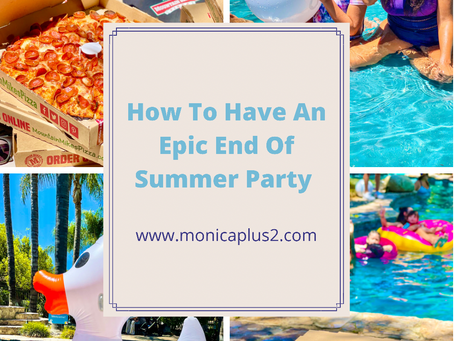 How To Have An Epic End Of Summer Party