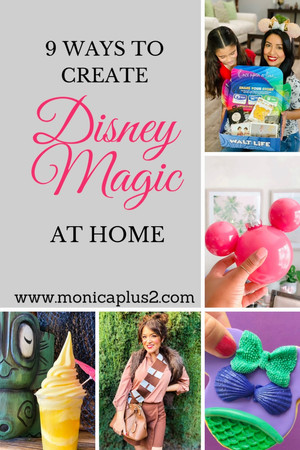 9 Ways To Create Disney Magic At Home