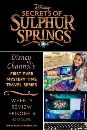 Disney's Secrets Of Sulphur Springs Series- Episode 6 Spoiler Free Review