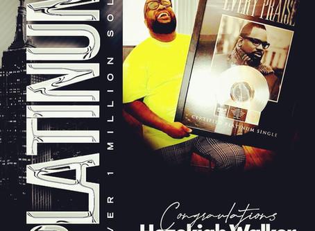 """GRAMMY-AWARD WINNER HEZEKIAH WALKER'S HIT SINGLE """"EVERY PRAISE""""CERTIFIED PLATINUM BY RIAA"""