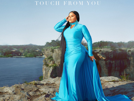 """Tamela Mann Blesses us with """"Touch From You"""""""