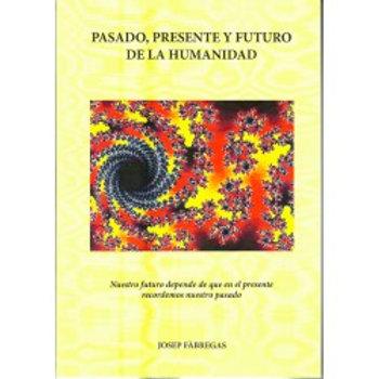Pasado, presente y futuro de la humanidad