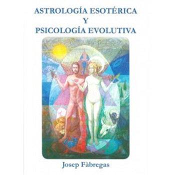 Astrología esotérica & psicología evolutiva (SOLO EN PDF)