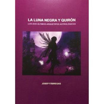 La Luna negra y Quirón