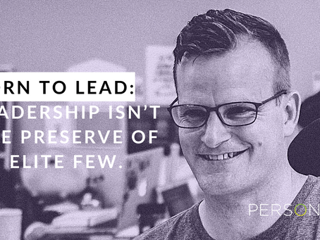 Born to Lead: Leadership isn't the preserve of an elite few.
