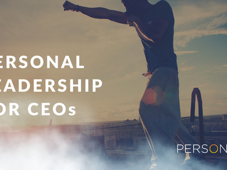 PERSONAL LEADERSHIP FOR CEOs