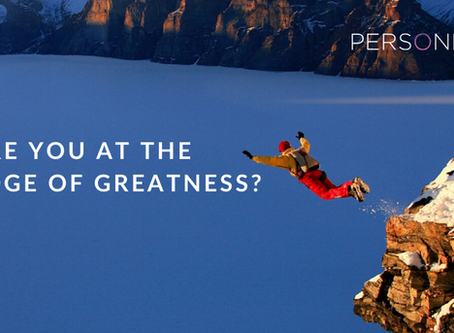 Are you at the Edge Of Greatness?