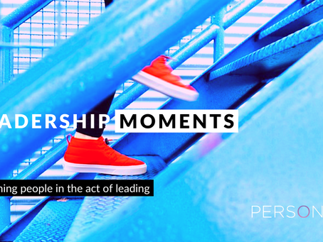 LEADERSHIP MOMENTS. Catching People In The Act Of Leading