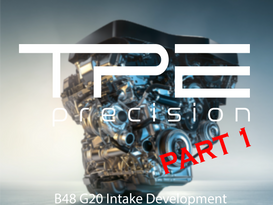 BMW B48 G20 Intake Development Part 1