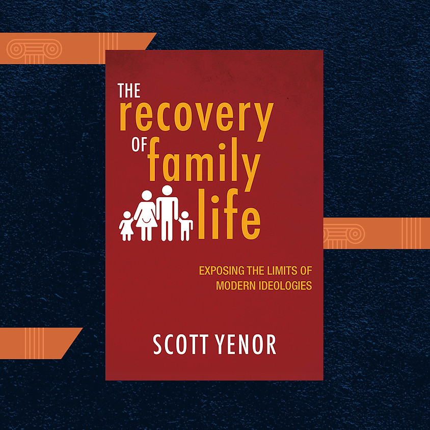 """Faculty Colloquium: """"The Recovery of Family Life"""""""
