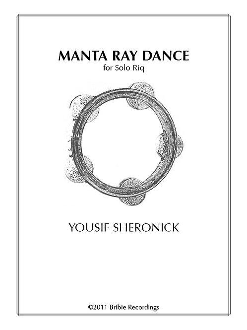 Manta Ray Dance for Solo Riq - Digital Download