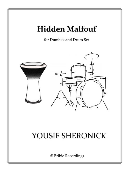 Hidden Malfouf - duo for Dumbek and Drum Set - Sheet Music