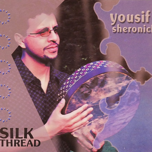 Silk Thread CD by Yousif Sheronick