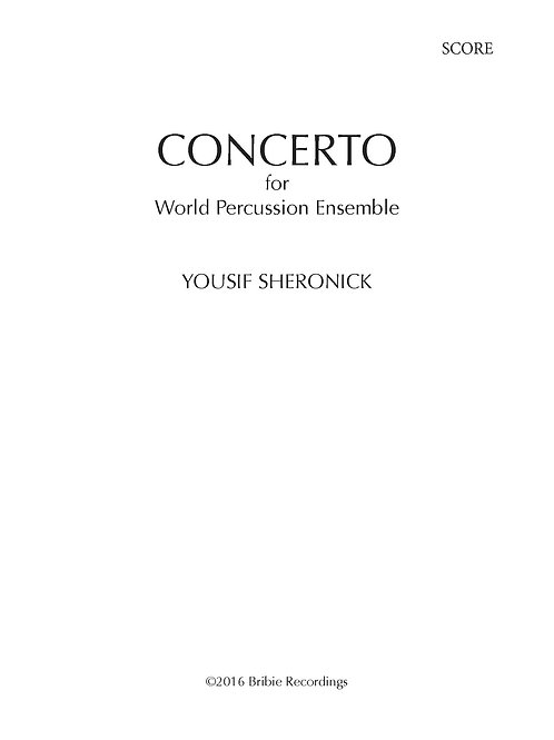 Concerto for World Percussion Ensemble - Sheet Music