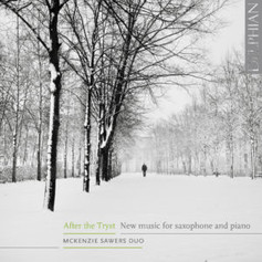 After the Tryst: new music for saxophone & piano (2018)