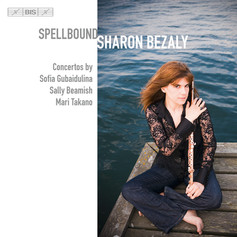 Sharon Bezaly: Spellbound