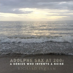 Adolphe Sax at 200: A Genius Who Invents a Noise (2014)