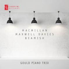 Gould Piano Trio: MacMillan / Maxwell Davies / Beamish